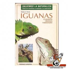 Iguanas, cuidados, crianza y variedades